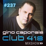 CLUB 418 Mix Show #237 (January 30th, 2016)