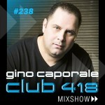 CLUB 418 Mix Show #238 (Feb 20th 2016)