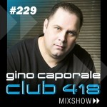 CLUB 418 Mix Show #229 (October 3rd, 2015)