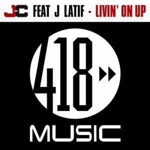Livin' On Up (feat. J Latif)
