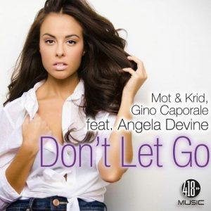 Don't Let Go (feat. Angela Devine)